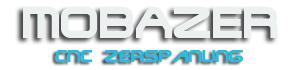 Mobazer CNC Auftragsfertigung